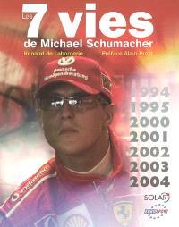 Les 7 vies de Michael Schumacher