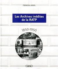 Les archives inédites de la RATP : 1850-1950