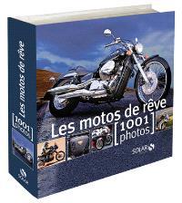 Les motos de rêve