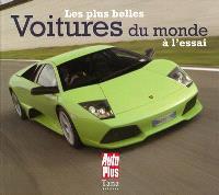 Les plus belles voitures du monde à l'essai