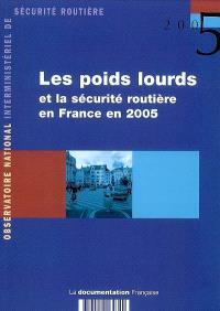 Les poids lourds et la sécurité routière en France en 2005