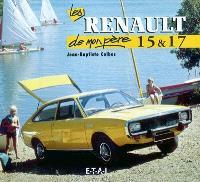 Les Renault 15 & 17