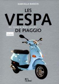 Les vespa de Piaggio : de 1946 à nos jours
