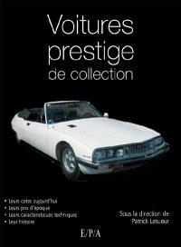 Les voitures de collection de prestige