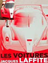 Les voitures vues par Jacques Laffite