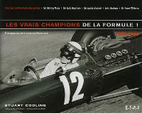 Les vrais champions de la Formule 1, 1950-1960 : photographies de la collection Klemantaski