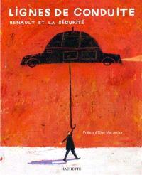 Lignes de conduite : Renault et la sécurité