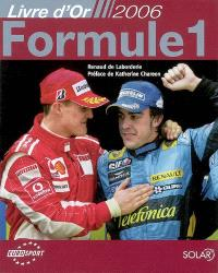 Livre d'or 2006 : Formule 1