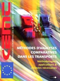 Méthodes d'analyses comparatives dans les transports : méthodologies, applications et données nécessaires : actes de la conférence des 22 et 23 nov. 1999