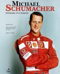 Michael Schumacher : itinéraire d'un surdoué