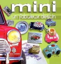Mini, un fabuleux destin