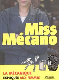 Miss mécano : la mécanique expliquée aux femmes