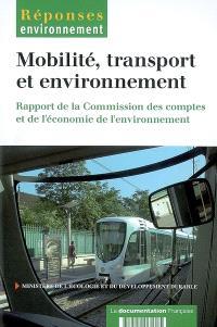 Mobilité, transports et territoires : rapport de la Commission des comptes et de l'économie de l'environnement