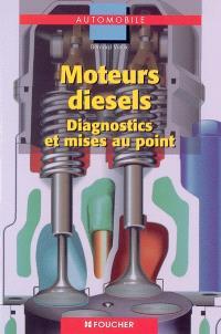 Moteurs diesels : diagnostics et mises au point : bac-BTS