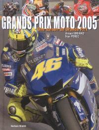 Moto 2005 : une saison de Grands Prix