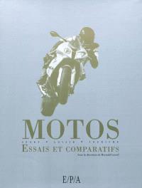 Motos : essais et comparatifs : sport, loisir, tourisme