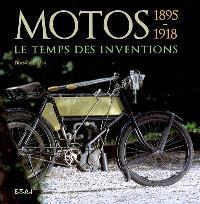 Motos : le temps des inventions, 1895-1918