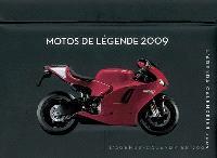 Motos de légende 2009 : l'agenda-calendrier