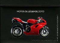 Motos de légende 2010 : l'agenda-calendrier 2010