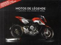 Motos de légende 2014 : l'agenda-calendrier