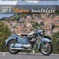 Motos nostalgie : calendrier 2015