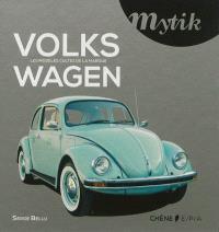 Mytik Volkswagen : les modèles cultes de la marque