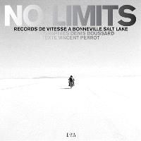 No limits : record de vitesse à Bonneville