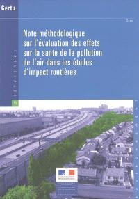 Note méthodologique sur l'évaluation des effets sur la santé de la pollution de l'air dans les études d'impact routières
