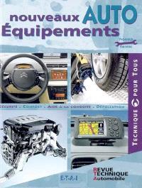 Nouveaux équipements auto : sécurité, confort, aide à la conduite, dépollution