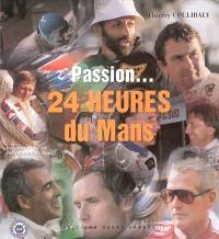 Passion, 24 Heures du Mans