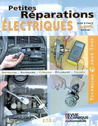 Petites réparations électriques : outillage, allumage, cablâge, éclairage, charge