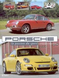 Porsche : la passion du sport