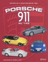 Porsche 911 au 1:43 : histoire de la miniature depuis 1963