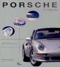 Porsche, la légende : tous les modèles de 1948 à aujourd'hui
