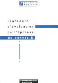 Procédure d'évaluation de l'épreuve du permis B : sécurité routière