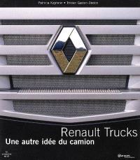 Renault Trucks : une autre idée du camion