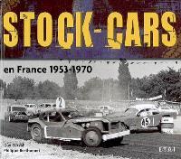 Stock-cars en France, 1953-1970