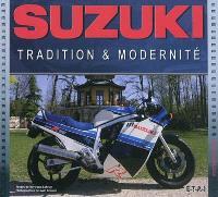 Suzuki : tradition & modernité