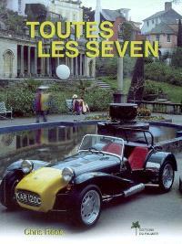 The magnificent 7 : 1957-2007, 50e anniversaire : le guide de l'amateur pour tous les modèles de Lotus et de Caterham Seven