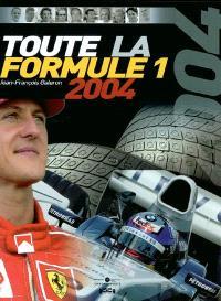 Toute la Formule 1 : 2004