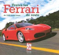 Toutes les Ferrari de route : de 1948 à nos jours