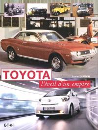 Toyota : l'éveil d'un empire