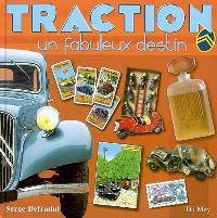 Traction : un fabuleux destin