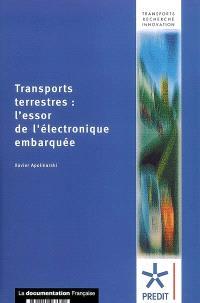 Transports terrestres : l'essor de l'électronique embarquée