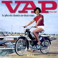 VAP 1944-1967 : le plus sûr chemin sur deux roues...