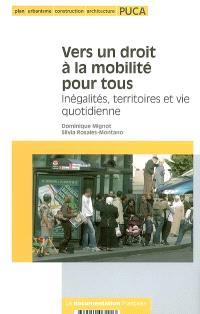 Vers un droit à la mobilité pour tous : inégalités, territoires et vie quotidienne
