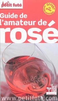 Guide de l'amateur de rosé