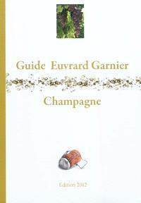Guide Euvrard-Garnier, champagne 2012