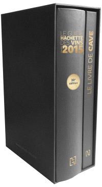 Le guide Hachette des vins 2015 + le livre de cave