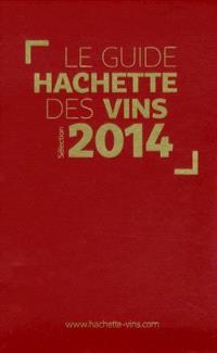 Le guide Hachette des vins sélection 2014 + le livre de cave